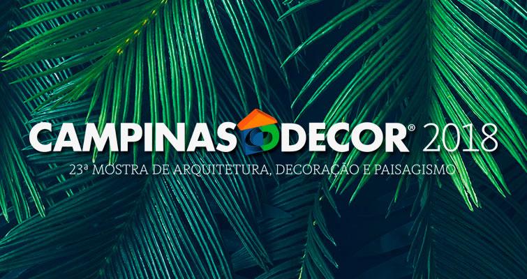 Campinas Decor 2018 na sede da Fazenda Argentina c02f2110bdcbc