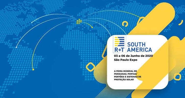 Conheça a R+T South America Feira Internacional de Persianas